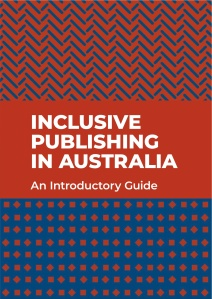 Cover of Inclusive Publishing in Australia: An Introductory Guide